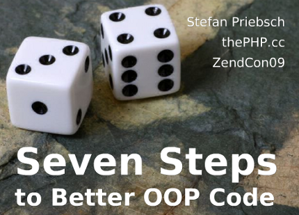 Screenshot-Seven Steps To Better OOP Code (updated for ZendCon09) - Mozilla Firefox